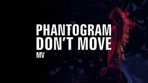 Don't Move &Radio Edit& von Phantogram – laut.de – Song