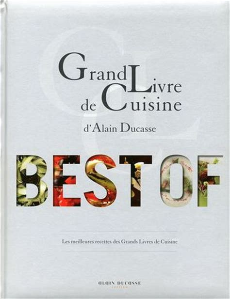 livre cuisine grand chef 17 best images about kookboeken on restaurant