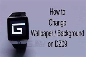 How to Change Wallpaper on DZ09 Smartwatch Phone
