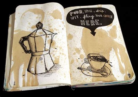 Pour Your Coffee Here (by Wreck This Girl)