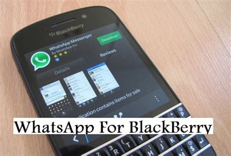 whatsapp becomes serious about its blackberry users with a new beta launch seotechyworld