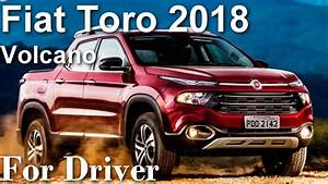 Fiat Toro 2018 4x4 Diesel Volcano Todos Os Detalhes  Canal