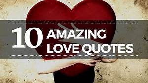 Awesome Love Quotes | 10 Amazing Quotes About Love | In ...