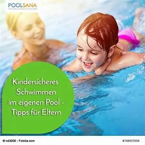 Swimmingpool Für Kinder : kindersicheres schwimmen im eigenen pool tipps f r ~ A.2002-acura-tl-radio.info Haus und Dekorationen