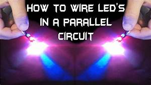 How To Wire Multiple Led U0026 39 S In A Parallel Circuit