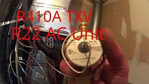 Hvac Service  Replacing An R410a Txv On An R22 System