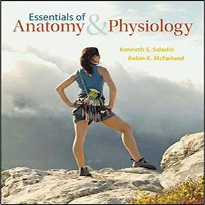 Essentials Of Anatomy And Physiology 1st Edition By