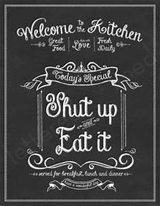 Chalkboard art kitchen quote take it or leave it free for Kitchen colors with white cabinets with funny wall art quotes