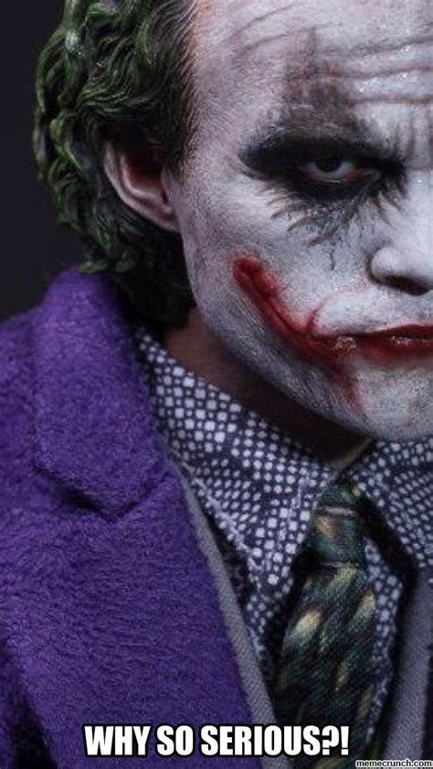 Why So Serious Meme The Gallery For Gt Joker Meme Why So Serious