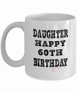 Dad Mugs From Daughter, 60th Birthday Gifts For Dad ...