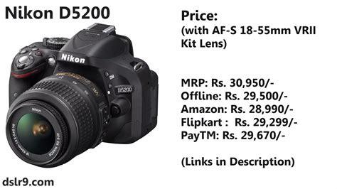 nikon d5200 price nikon d5200 price in india