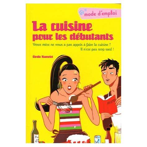 livre de cuisine pour d utant avis aux débutantes cuisine et vin loisirs et tourisme