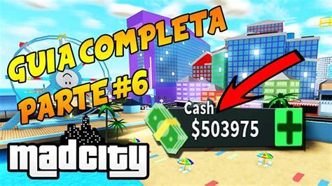 Conseguir Dinero Facil Y Rapido 🌟 Guia Mad City Roblox #6