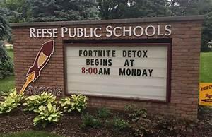 Michigan School Sign Calls For 39Fortnite39 Detox The Scene