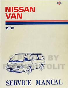 1988 Nissan Van Repair Shop Manual Original