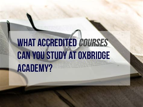 accredited marketing courses why study an accredited course at oxbridge academy