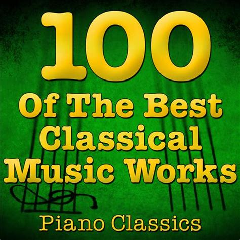 top 100 greatest pieces of classical music