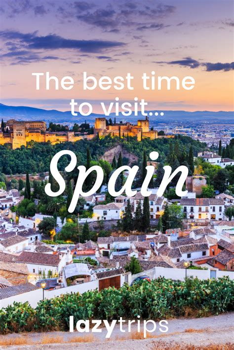 spain month travel lazytrips guide go