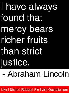 I have always f... Justice Vs Mercy Quotes