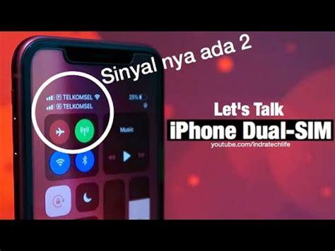 review dual sim iphone pake kartu sim indonesia