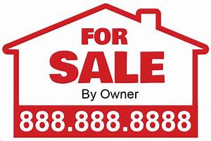 real estate yard sign printing for sale yard sign for With for sale by owner sign template