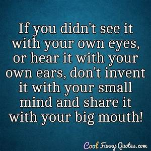 If you didn'... Funny Own Quotes