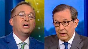 Chris Wallace Grills Mick Mulvaney About Trump's Racist ...