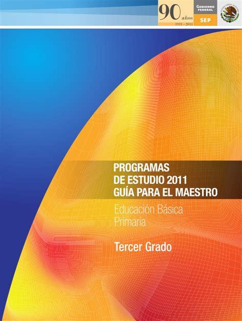 Programa De Estudio 2011  Guia Para El Maestro Primaria