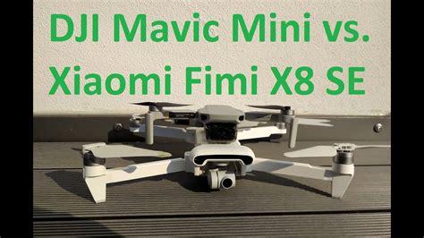 dji mavic mini  xiaomi fimi  se vergleich welche drohne sollte ich kaufen youtube