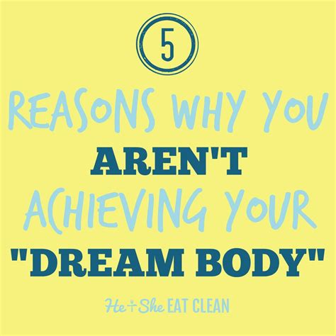 5 reasons why you aren t achieving your quot quot he she eat clean healthy recipes