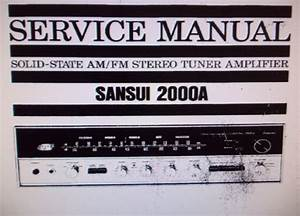 Sansui 2000a Solid State Am Fm Stereo Tuner Amp Service