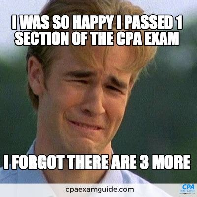 Cpa Exam Meme - meme creator i was so happy i passed 1 section of the cpa exam i forgot there are 3 more meme