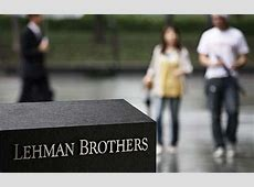 Lehman Brothers collapse How the worst economic crisis in