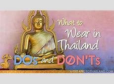 What to Wear in Thailand Dos and Don'ts Tieland to Thailand