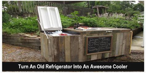 How To Turn An Old Broken Refrigerator Into An Awesome