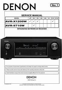 Denon Avr X1200w S710w A  V Receiver Service Manual And