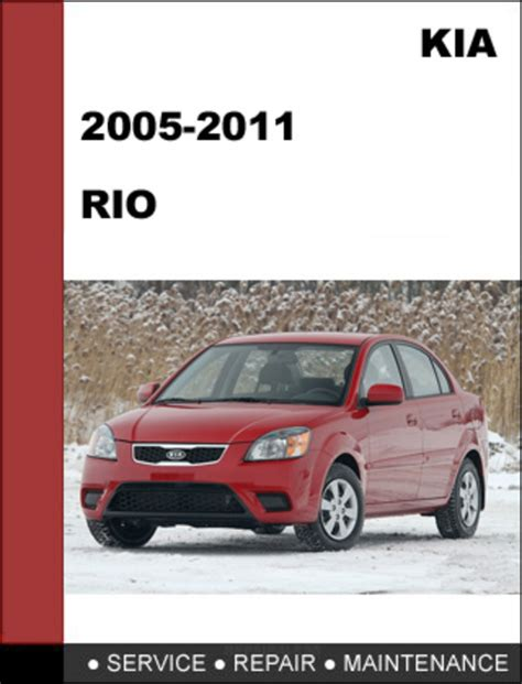 car repair manual download 2012 kia rio spare parts catalogs kia rio 2005 2011 oem factory service repair manual download down