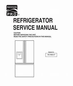 Kenmore Pro 795 79983 510 Refrigerator Service Manual