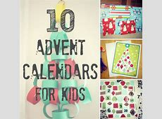10 Advent Calendars for Kids to Celebrate Make and Takes