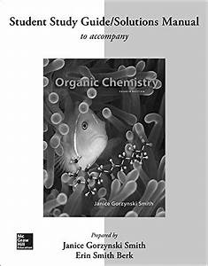 9780077479824  Study Guide  Solutions Manual For Organic