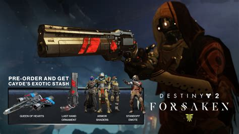 complete guide to destiny 2 forsaken preorder bonuses and