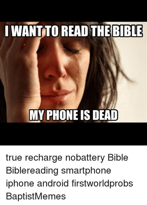 my phone is dead 25 best memes about baptist memes and phone baptist