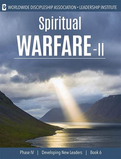 Spiritual Warfare Ii Developing Leaders Phase Iv