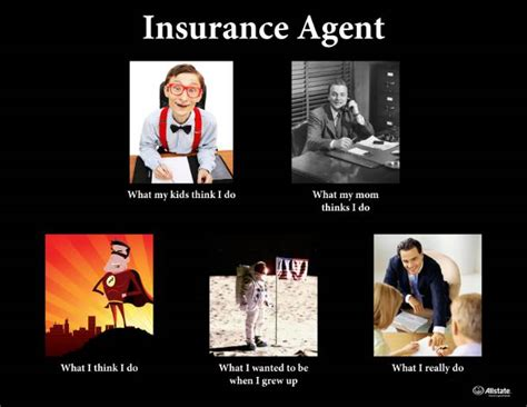 All State Meme - insurance agent how the world sees me the allstate blog