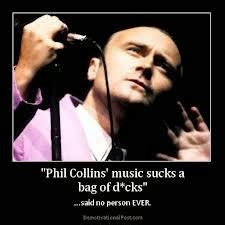 Phil Collins Meme - phil collins totally awesome do you re meme ber