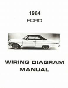 Ford 1964 Custom  Galaxie  Ltd  U0026 Country Squire Wiring Diagram Manual