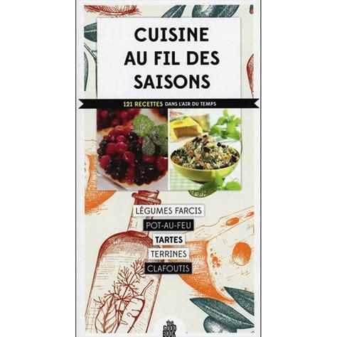 librairie cuisine ducatillon cuisine au fil des saisons librairie et dvd
