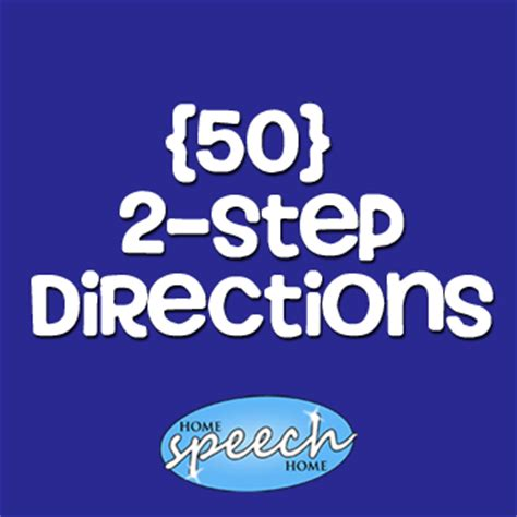 step directions  speech therapy practice