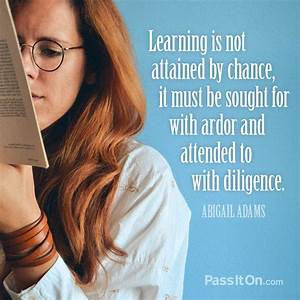"""""""Learning is ... Ardor Quotes"""