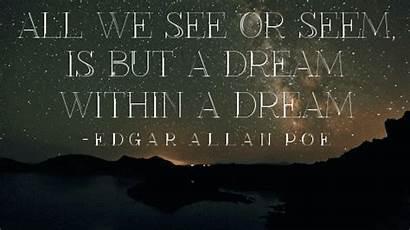 Dream Poe Edgar Allan Quotes Within Seem